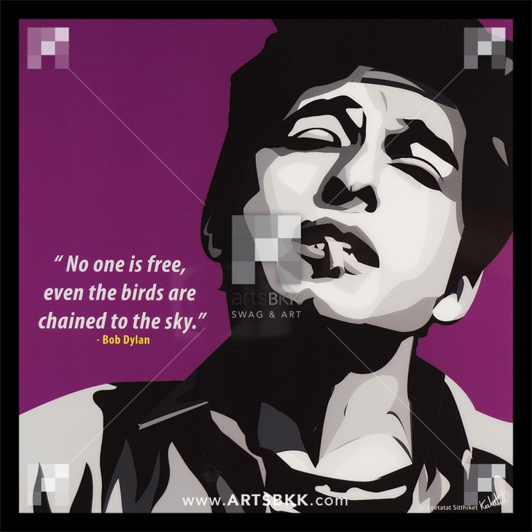 "Bob Dylan ""No one is free, even the bird are chained to the sky"""
