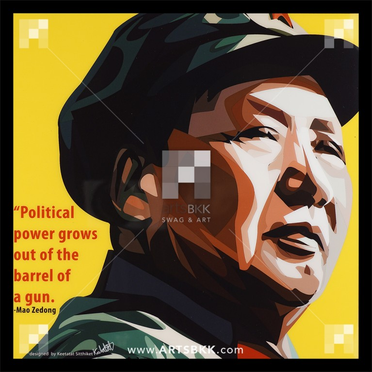 "Mao Zedong ""Political grow out of the barrel of the gun"""